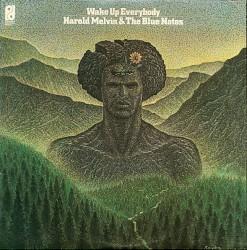 Wake Up Everybody - Harold Melvin and Blue Notes